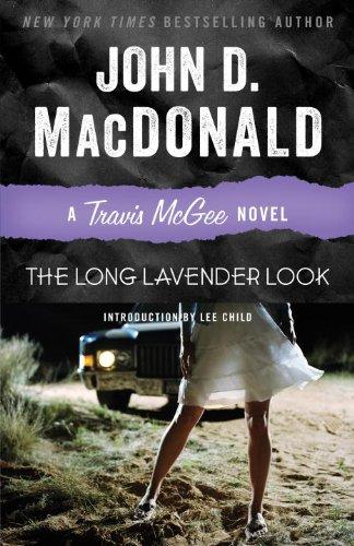 The Long Lavender Look: A Travis McGee Novel