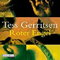 Roter Engel Audiobook by Tess Gerritsen Narrated by Michael Hansonis