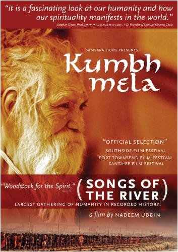 Kumbh Mela: Songs of the River (Institutional Use - Library/High School/Non-Profit) by Samsara Films
