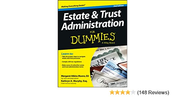Amazon com: Estate and Trust Administration For Dummies