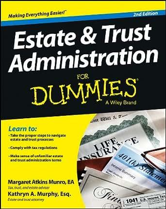 amazon com estate and trust administration for dummies ebook rh amazon com