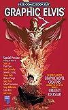 GRAPHIC ELVIS - FREE COMIC SAMPLER, Issue 1