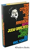 img - for The Other Side of the Rainbow: With Judy Garland on the Dawn Patrol book / textbook / text book