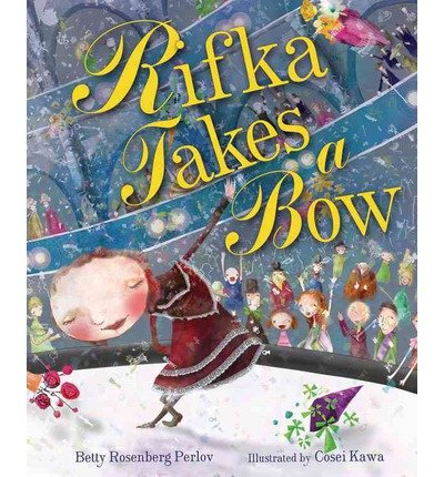 -rifka-takes-a-bow-by-perlov-rebecca-rosenberg-author-sep-01-2013-paperback-