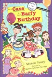 The Case of the Barfy Birthday (Science Detectives, No. 4)