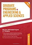 Graduate Programs in Engineering and Applied Sciences 2012 (Grad 5), Peterson's Publishing Staff, 076893284X