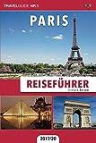 Reiseführer Paris: Einfach Reisen (German Edition)