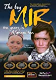 The Boy Mir: Ten Years in Afghanistan [DVD] by Phil Grabsky