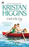 Catch of the Day by  Kristan Higgins in stock, buy online here