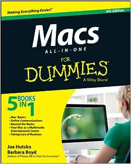 Macs All-In-One for Dummies: Amazon.es: Joe Hutsko, Barbara Boyd: Libros en idiomas extranjeros