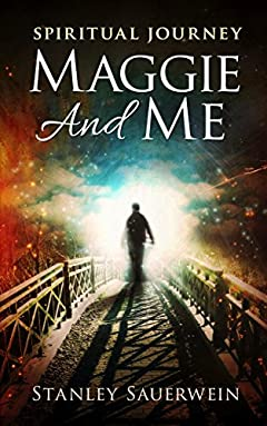 Maggie and Me: Spiritual Journey