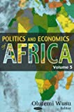 Politics and Economics of Africa, Volume 5, Frank H. Columbus and Olufemi Wusu, 1600211739