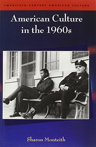American Culture in the 1960s (Twentieth Century American Culture EUP)