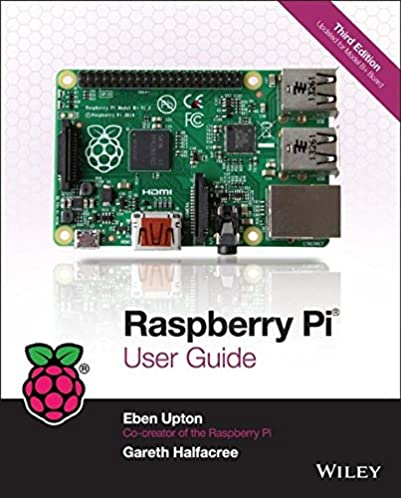 raspberry pi user guide eben upton gareth halfacree 8601234609346 rh amazon com