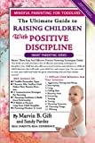 Toddler Discipline: The Ultimate Guide to Raising Children With Positive Discipline