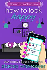 How to Look Happy (Fixer-Upper Romantic Comedy Book 1)