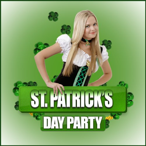 St. Patrick's Day Party [Explicit] ()