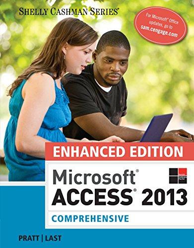 Enhanced Microsoft Access 2013: Comprehensive (Microsoft Office 2013 Enhanced Editions) Pdf