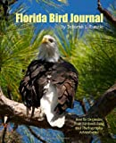 Florida Bird Journal, Deborah Kunzie, 1456439138