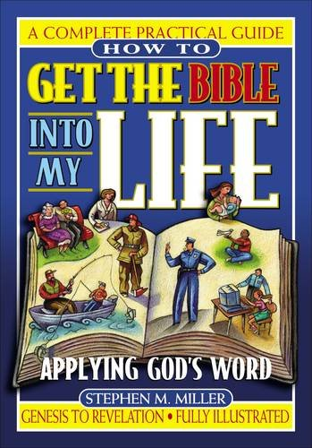 Download How To Get The Bible Into My Life Putting God's Word Into Action PDF