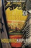 Bullets of Palestine (The Jerusalem Spy Series) (Volume 2)