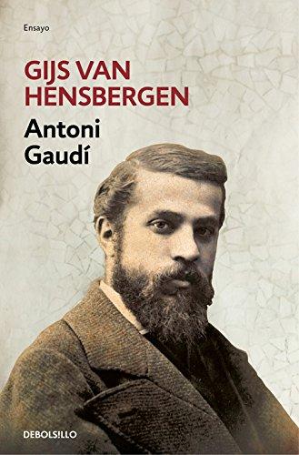 Antoni Gaudí (ENSAYO-BIOGRAFÍA) Tapa blanda – 16 jun 2016 Gijs van Hensbergen DEBOLSILLO 846633601X Autobiography: general