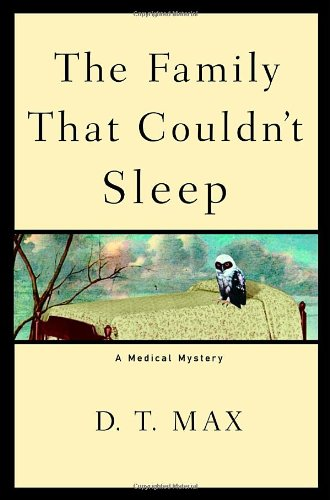 The Family That Couldn't Sleep: A Medical Mystery