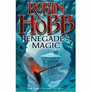 Renegrades Magic. Book Three of The Soldier Son Trilogy.