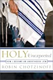 Holy Unexpected, Robin Chotzinoff, 1586485024