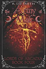 The Army of Mab: A Lords of Arcadia Novel (The Lords of Arcadia) Paperback