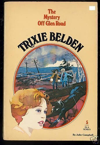 The Mystery Off Glen Road (Trixie Belden) by Julie Campbell - Belden Mall