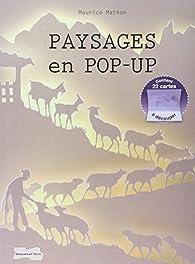 Paysages en Pop-up par Maurice Mathon