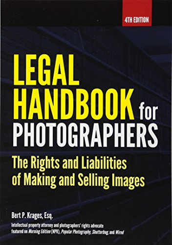 Legal Handbook for Photographers: The Rights and Liabilities of Making and Selling Images (Photographer Statue)
