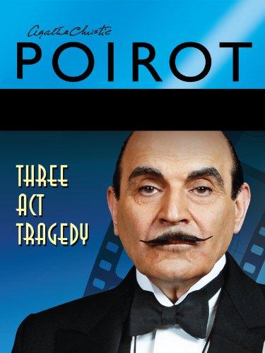 Agatha Christie's Poirot: Three Act Tragedy