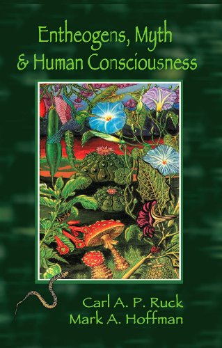 Entheogens myth and human consciousness kindle edition by carl entheogens myth and human consciousness by ruck carl mark hoffman fandeluxe Gallery
