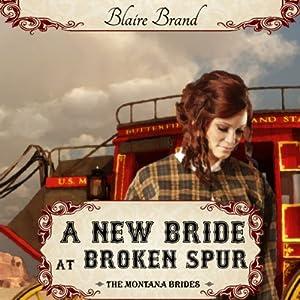A New Bride at Broken Spur Audiobook