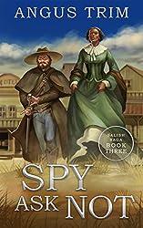 Spy Ask Not: Salish Saga Book 3