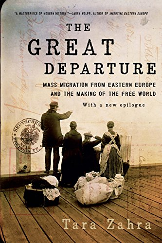 The Great Departure: Mass Migration from Eastern Europe and the Making of the Free World cover