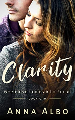 Clarity (Hate to Love You Book 1) by [Albo, Anna]