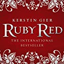 Ruby Red: Ruby Red Trilogy, Book 1 Audiobook by Kerstin Gier, Anthea Bell (translator) Narrated by Marisa Calin