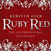 Ruby Red: Ruby Red Trilogy, Book 1 | Kerstin Gier, Anthea Bell (translator)