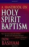 img - for A Handbook On Holy Spirit Baptism book / textbook / text book