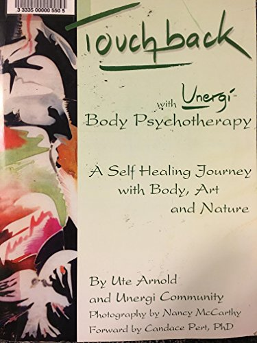 Touchback With Unergi, Body Psychotherapy, A Self Healing Journey With Body, Art And Nature