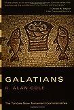 Galatians, R. Alan Cole, 0802804780