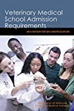 Veterinary Medical School Admission Requirements: 2012 Edition for 2013 Matriculation