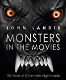 img - for Monsters in the Movies by John Landis (2011-10-03) book / textbook / text book