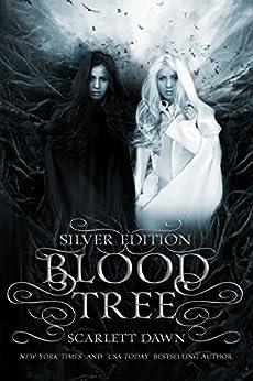 Blood Tree: Silver Edition by [Dawn, Scarlett]