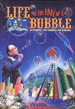 Life on the Edge of a Bubble - Blowing the American Dream ()