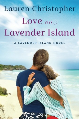 Love on Lavender Island (A Lavender Island Novel)]()