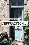 L'Effraction... par Yborra